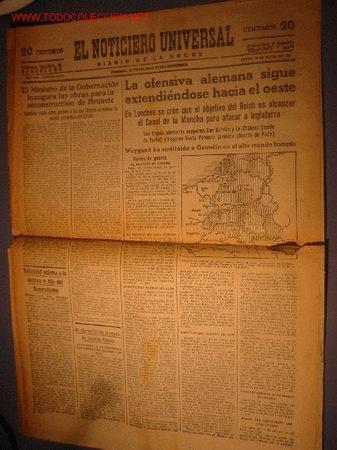 DIARIO EL NOTICIERO UNIVERSAL AÑO 1940 (Coleccionismo - Revistas y Periódicos Modernos (a partir de 1.940) - Revista Cambio 16)