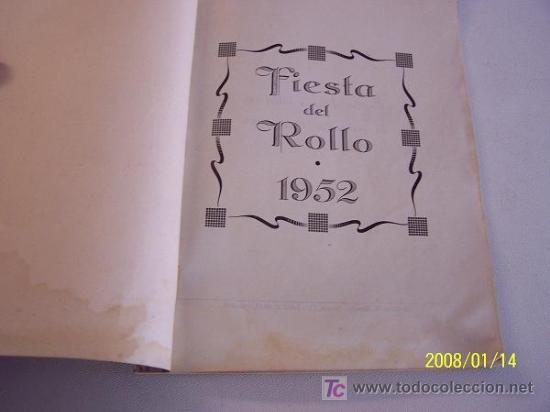 FIESTA DEL ROLLO, 1952.-ESCRIBE, DIRIGE E INTERPRETA LA PROMOCIÓN 1948-1953.-GRÁF. M. BLANCO-MAD. (Coleccionismo - Revistas y Periódicos Modernos (a partir de 1.940) - Revista Cambio 16)