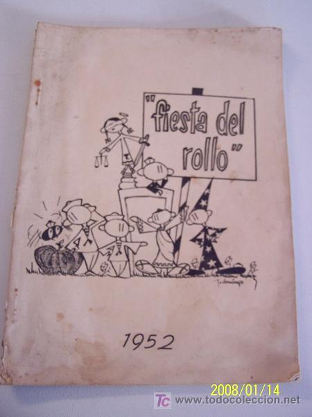 Coleccionismo de Revista Cambio 16: FIESTA DEL ROLLO, 1952.-ESCRIBE, DIRIGE E INTERPRETA LA PROMOCIÓN 1948-1953.-GRÁF. M. BLANCO-MAD. - Foto 2 - 17085110