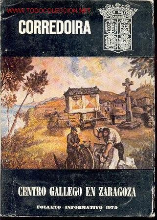 CORREDOIRA – CENTRO GALLEGO EN ZARAGOZA (Coleccionismo - Revistas y Periódicos Modernos (a partir de 1.940) - Revista Cambio 16)