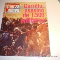 Coleccionismo de Revista Cambio 16: FUERZA NUEVA Nº 524 - 22 ENERO 1977 - CARILLO, ASESINO DE 1.500 MILITARES. Lote 17013380
