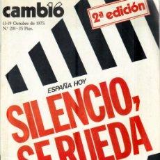 Coleccionismo de Revista Cambio 16: CAMBIO 16 Nº 201- SILENCIO,SE RUEDA - 2ª EDICION 13/19.10.1975. Lote 20741910