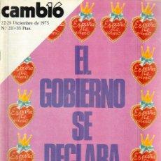 Coleccionismo de Revista Cambio 16: CAMBIO 16 Nº 211 - EL GOBIERNO SE DECLARA - 22/28.12.1975. Lote 20741916