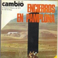 Coleccionismo de Revista Cambio 16: CAMBIO 16 Nº 167 - ENCIERROS EN PAMPLONA - 27.01/02.02.1975. Lote 20756283