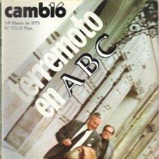 Coleccionismo de Revista Cambio 16: CAMBIO 16 Nº 172 - TERREMOTO EN ABC - 3/9.03.1975. Lote 20756287
