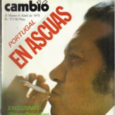 Coleccionismo de Revista Cambio 16: CAMBIO 16 Nº 173 - PORTUGAL EN ASCUAS - 31.3/06.04.1975. Lote 20040333