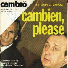 Coleccionismo de Revista Cambio 16: CAMBIO 16 Nº 175 - CAMBIEN,PLEASE - 14/20.04.1975. Lote 19469228