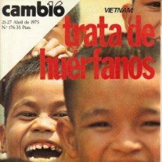 Coleccionismo de Revista Cambio 16: CAMBIO 16 Nº 176 - VIETNAM:TRATA DE HUERFANOS - 21/27.04.1975. Lote 20040335