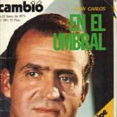 Coleccionismo de Revista Cambio 16: CAMBIO 16 Nº 184 - JUAN CARLOS EN EL UMBRAL - 16/22.06.1975. Lote 20040339