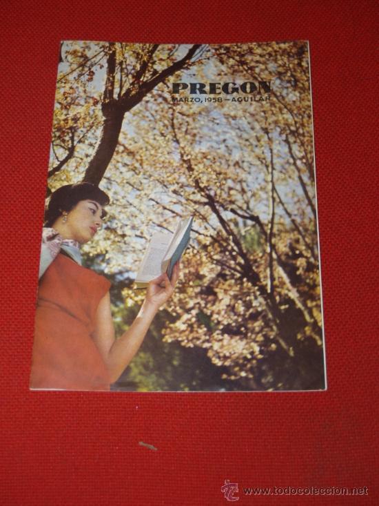 PREGÓN. DE AGUILAR S.A. DE EDICIONES, MADRID - MARZO 1958 (Coleccionismo - Revistas y Periódicos Modernos (a partir de 1.940) - Revista Cambio 16)
