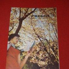 Coleccionismo de Revista Cambio 16: PREGÓN. DE AGUILAR S.A. DE EDICIONES, MADRID - MARZO 1958. Lote 16828727