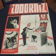 Coleccionismo de Revista Cambio 16: REVISTA LA CODORNIZ - Nº 457 - 13 AGOSTO 1.950 - . Lote 16901647