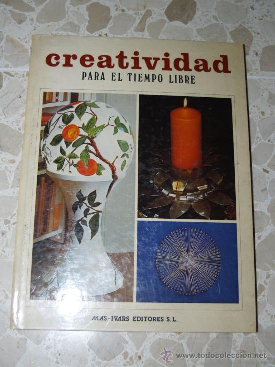 CREATIVIDAD PARA EL TIEMPO LIBRE - MAS IVARS EDITORES. CAJA DE AHORROS DE VALENCIA (Coleccionismo - Revistas y Periódicos Modernos (a partir de 1.940) - Revista Cambio 16)