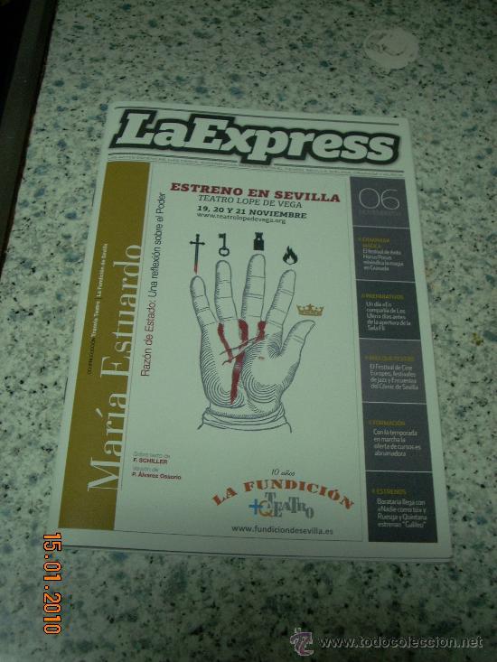 REVISTA DE TEATRO Y MÚSICA 'LA EXPRESS', Nº 6. NOVIEMBRE 2009. (Coleccionismo - Revistas y Periódicos Modernos (a partir de 1.940) - Revista Cambio 16)