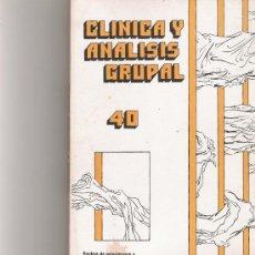 Coleccionismo de Revista Cambio 16: CLINICA Y ANALISIS GRUPAL Nº 40. Lote 16972659