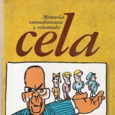 Coleccionismo de Revista Cambio 16: CELA MEMORIAS ENTENDIMIENTOS Y VOLUNTADES - DIARIO 16 - COMPLETO SIN ENCUADERNAR. Lote 204114763