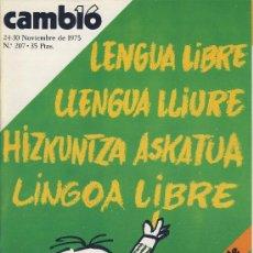 Coleccionismo de Revista Cambio 16: REVISTA CAMBIO 16-Nº 207 NOV,.1975 -LENGUA LIBRE-.LLENGUA LLIURE-LINGOA LIBRE-HIZKUNTZA ASKATUA*. Lote 21700066