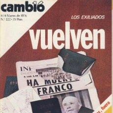Coleccionismo de Revista Cambio 16: REVISTA CAMBIO 16-Nº 222-MARZO-1976-LOS EXILIADOS VUELVEN-MADRID-BARCELONA-ALCALDES FUERA*. Lote 21741159
