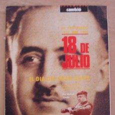 Coleccionismo de Revista Cambio 16: DOCUMENTO CAMBIO16, 18 DE JULIO EL DIA DEL GRAN GOLPE.. Lote 21968233