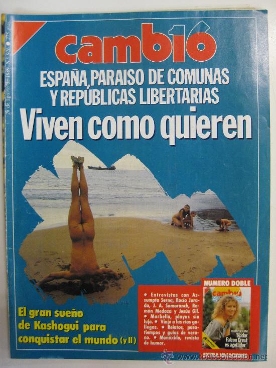 REVISTA CAMBIO 16 -Nº 926 28 AGOSTO 1989 ESPAÑA PARAISO DE COMUNAS.EXTRA ASSUMPTA SERRA (Coleccionismo - Revistas y Periódicos Modernos (a partir de 1.940) - Revista Cambio 16)
