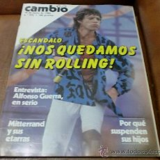 Coleccionismo de Revista Cambio 16: REV Nº 552 CAMBIO 16.- JUNIO DE 1982.- NOS QUEDAMOS SIN LOS ROLLING, RPTJE.MUNDIAL 82,GALA, GUERRA.. Lote 32226442