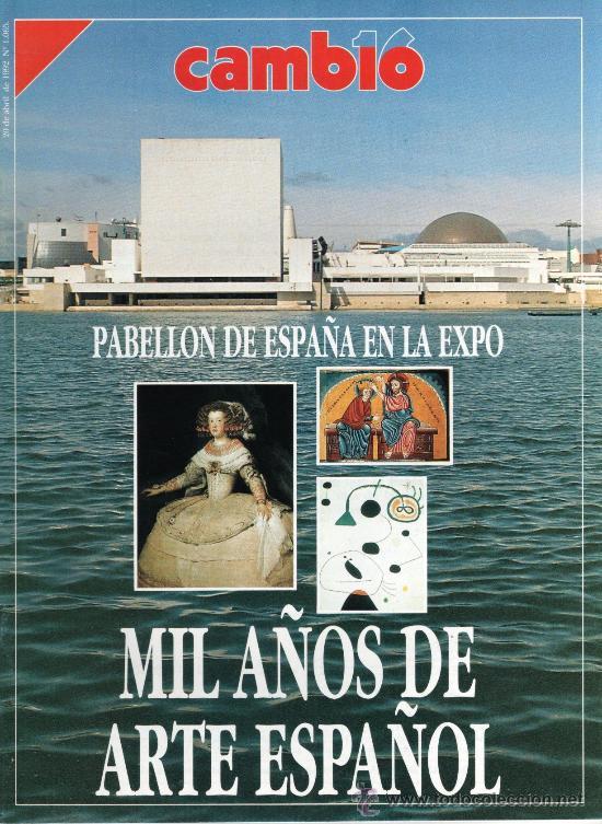 CAMBIO 16 N. 1065 (20 ABRIL 1992) - EXPO'92: MIL AÑOS DE ARTE ESPAÑOL (Coleccionismo - Revistas y Periódicos Modernos (a partir de 1.940) - Revista Cambio 16)