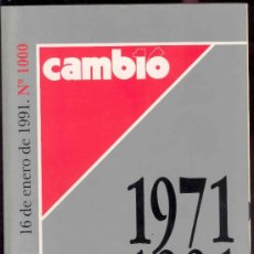 Coleccionismo de Revista Cambio 16: CAMBIO 16 - 1971-1991- Nº 1000 - 16 DE ENERO DE 1991- 1000 SEMANAS QUE HACEN HISTORIA. Lote 37275137