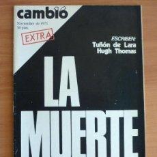 Coleccionismo de Revista Cambio 16: REVISTA CAMBIO 16 - NOVIEMBRE 1975 - LA MUERTE DE FRANCO. Lote 38612414