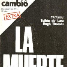 Coleccionismo de Revista Cambio 16: MUERTE DE FRANCO- CAMBIO 16- EXTRA NVIEMBRE 1975- LA MUERTE-. Lote 39115558