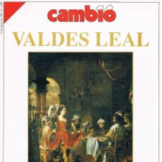 Coleccionismo de Revista Cambio 16: REVISTA CAMBIO 16 VALDES LEAL PINTOR DEL TIEMPO Y DE LA MUERTE 1991. Lote 40532120
