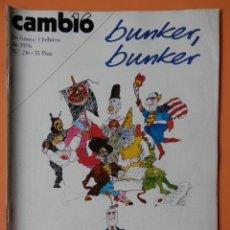 Coleccionismo de Revista Cambio 16: CAMBIO 16. BUNKER, BUNKER. 26 ENERO-1 FEBRERO DE 1976. Nº 216 - DIVERSOS AUTORES. Lote 43541693