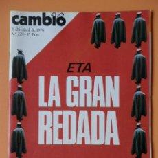 Coleccionismo de Revista Cambio 16: CAMBIO 16. ETA: LA GRAN REDADA. 19-25 ABRIL DE 1976. Nº 228 - DIVERSOS AUTORES. Lote 43541928