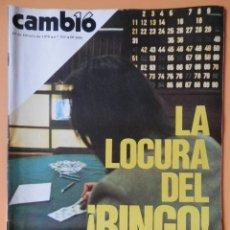 Coleccionismo de Revista Cambio 16: CAMBIO 16. LA LOCURA DEL ¡BINGO! 19 DE FEBRERO DE 1978. Nº 324 - DIVERSOS AUTORES. Lote 43542021