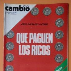Coleccionismo de Revista Cambio 16: CAMBIO 16. QUE PAGUEN LOS RICOS. 25-31 JULIO DE 1977. Nº 294 - DIVERSOS AUTORES. Lote 43542055