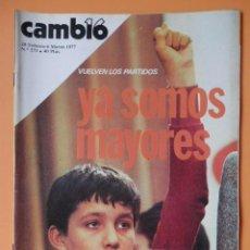 Coleccionismo de Revista Cambio 16: CAMBIO 16. VUELVEN LOS PARTIDOS: YA SOMOS MAYORES. 28 FEBRERO-6 MARZO 1977. Nº 273 - DIVERSOS AUTORE. Lote 43542091