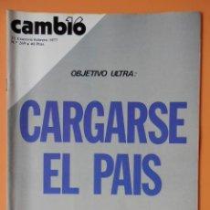 Coleccionismo de Revista Cambio 16: CAMBIO 16. OBJETIVO ULTRA: CARGARSE EL PAÍS. 31-ENERO-6 FEBRERO DE 1977. Nº 269 - DIVERSOS AUTORES. Lote 43542124