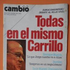 Coleccionismo de Revista Cambio 16: CAMBIO 16. TODOS EN EL MISMO CARRILLO. 16-22 DE ENERO DE 1978. Nº 319 - DIVERSOS AUTORES. Lote 43542166