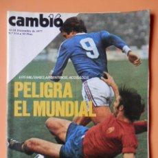 Coleccionismo de Revista Cambio 16: CAMBIO 16. PELIGRA EL MUNDIAL. 12-18 DICIEMBRE DE 1977. Nº 314 - DIVERSOS AUTORES. Lote 43542186