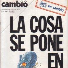 Coleccionismo de Revista Cambio 16: CAMBIO 16 , 8/14 DICIEMBRE 1975 LA COSA SE PONE EN MARCHA ( REVISTA DE LA TRANSICION ). Lote 44222021