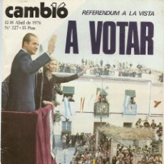 Coleccionismo de Revista Cambio 16: REVISTA CAMBIO 16, Nº 227, 212/18 ABRIL 1976. Lote 45341494