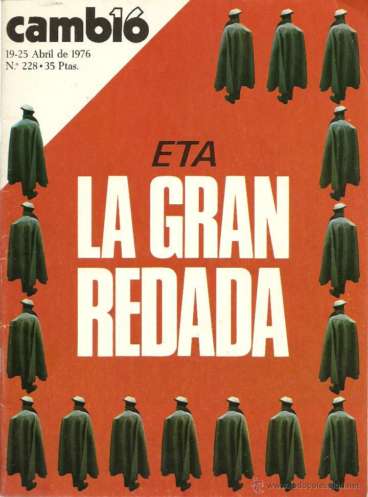 REVISTA CAMBIO 16, Nº 228, 19/25 ABRIL 1976 (Coleccionismo - Revistas y Periódicos Modernos (a partir de 1.940) - Revista Cambio 16)
