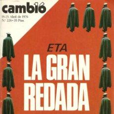 Coleccionismo de Revista Cambio 16: REVISTA CAMBIO 16, Nº 228, 19/25 ABRIL 1976. Lote 45341505