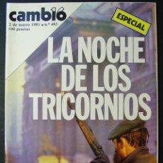 Coleccionismo de Revista Cambio 16: CAMBIO 16. Nº 483. 2 MARZO 1981. LA NOCHE DE LOS TRICORNIOS. Lote 46348888