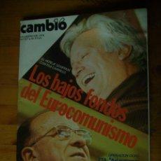 Coleccionismo de Revista Cambio 16: REVISTA CAMBIO 16 Nº 317 LOS BAJOS FONDOS DEL EUROCOMUNISMO - OPERACION OGRO - MOTRICO. Lote 46469177
