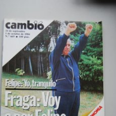 Coleccionismo de Revista Cambio 16: REVISTA CAMBIO 16 Nº 669-AO 1984: FRAGA, VOY A POR FELIPE-EL GOBIERNO EN CRISIS Y DIVIDIDO. Lote 46925491