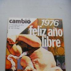 Coleccionismo de Revista Cambio 16: REVISTA CAMBIO 16 Nº 212-AÑO 1975: 1976, FELIZ AÑO LIBRE- CAMILO JOSÉ CELA EN CAMBIO 16. Lote 46938538