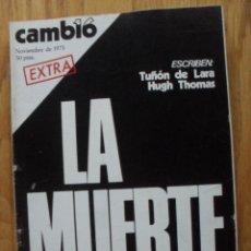 Coleccionismo de Revista Cambio 16: REVISTA CAMBIO 16, EXTRA NOVIEMBRE 1975. Lote 47022198