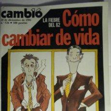 Coleccionismo de Revista Cambio 16: REVISTA CAMBIO16 Nº 526 AÑO 1981 - POLONIA GOLPE ESTADO - PEREZ LLORCA MIRA OTRAS EN MI TIENDA. Lote 48472809