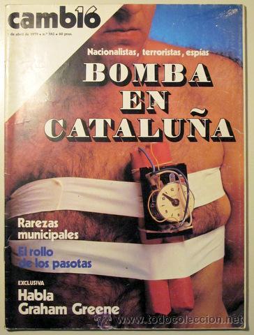CAMBIO 16. Nº 382. 1 DE ABRIL DE 1979 ((REVISTA)) (Coleccionismo - Revistas y Periódicos Modernos (a partir de 1.940) - Revista Cambio 16)