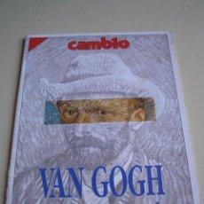 Coleccionismo de Revista Cambio 16: REVISTA CAMBIO 16 Nº 960 - VAN GOGH. Lote 51363645